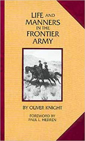life and manners in the frontier army